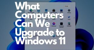 What Computers Can We Upgrade to Windows 11